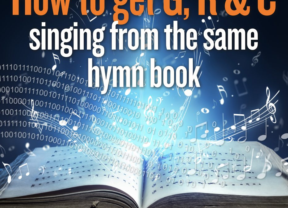 How to get G, R & C singing from the same hymn book